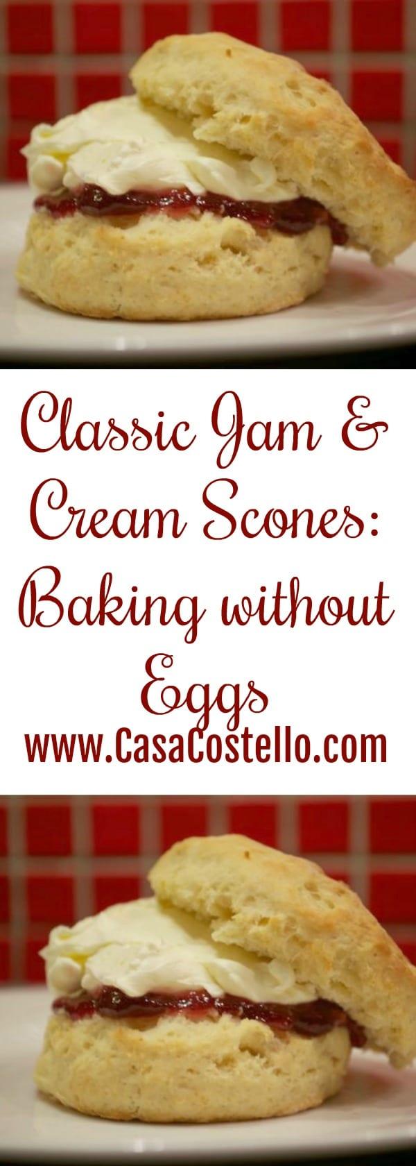Classic Jam & Cream Scones: Baking without Eggs