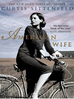 Tots100 Book Club: The American Wife – Curtis Sittenfeld