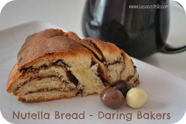 Nutella Bread – Daring Bakers February