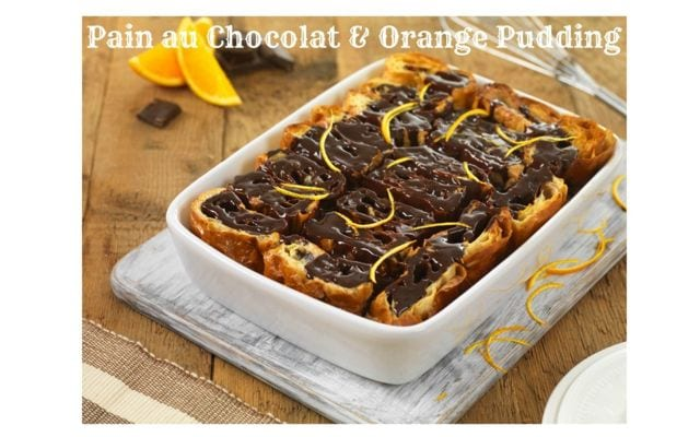 pain au chocolate orange pudding