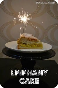 Epiphany Cake – King Cake – Gateaux de Rois