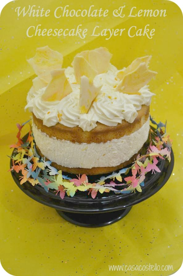 white chocolate lemon cheesecake cake #evenbetterbaking