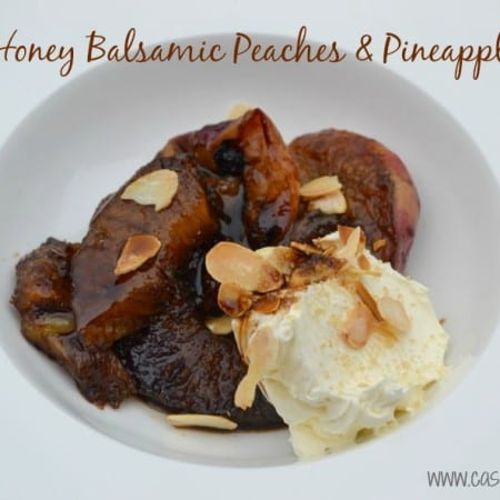 Honey Balsamic Peaches & Pineapple – Due Vittorie Balsamic Giveaway