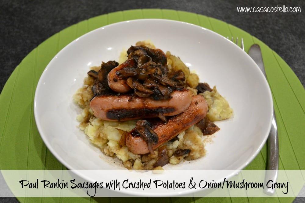Sausages crushed potatoes onion/mushroom gravy