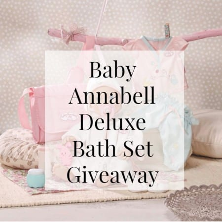 Baby Annabell Deluxe Bath Set Review & Giveaway