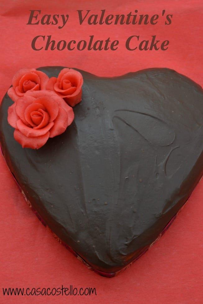 Easy Valentine S Chocolate Cake Casa Costello