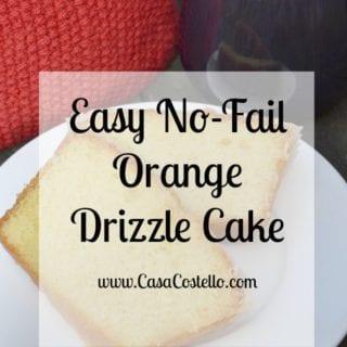 Easy No-Fail Orange Drizzle Cake #BakeoftheWeek