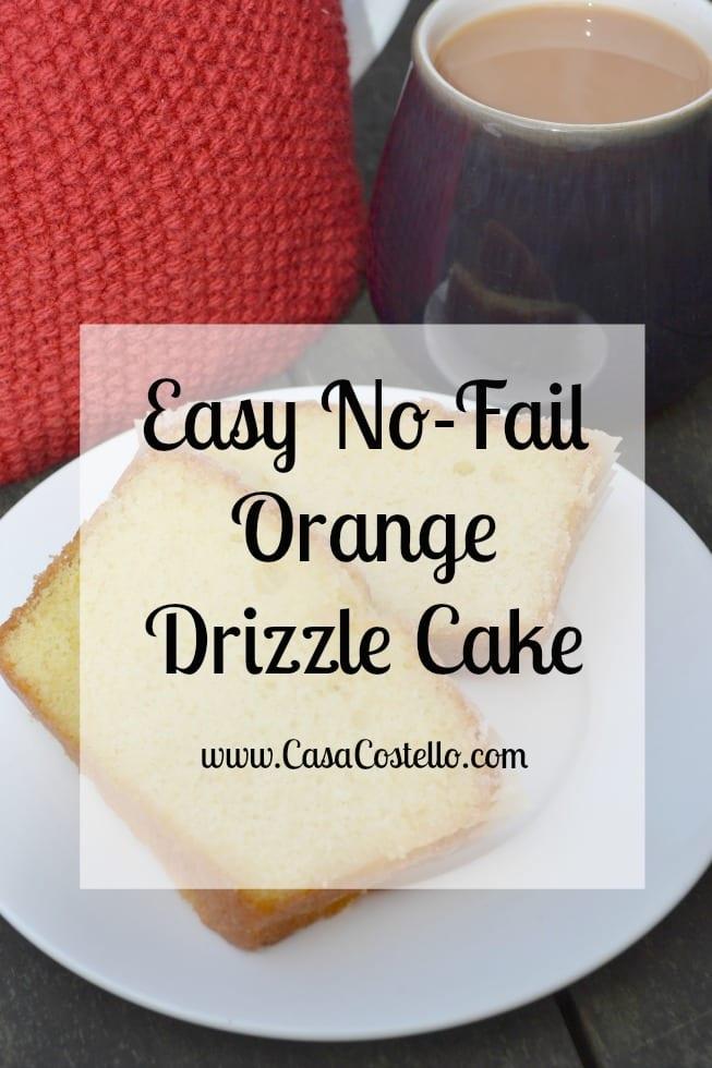 Easy No-Fail Orange Drizzle Cake