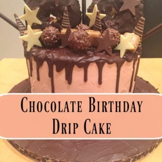30th Birthday Chocolate Drip Cake #BakeoftheWeek