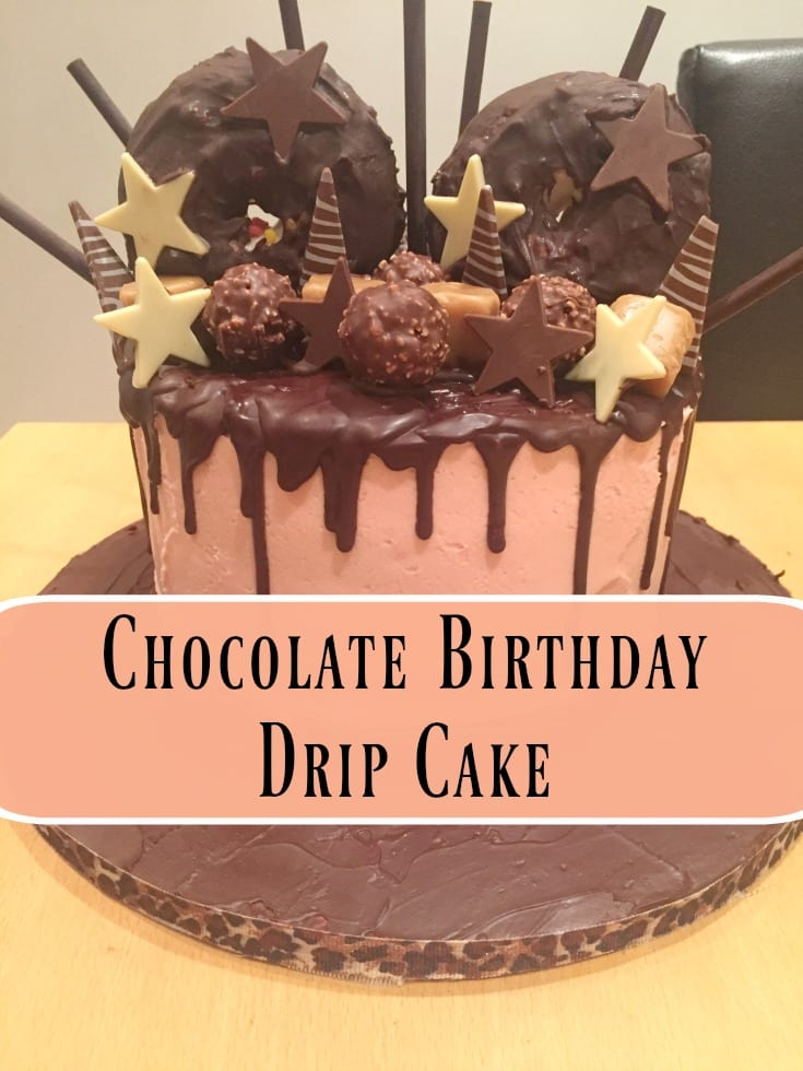 Chocolate Birthday Drip Cake