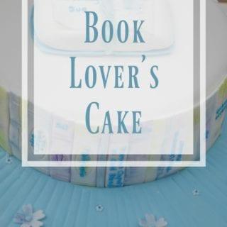 Book Lover Cake #BakeoftheWeek
