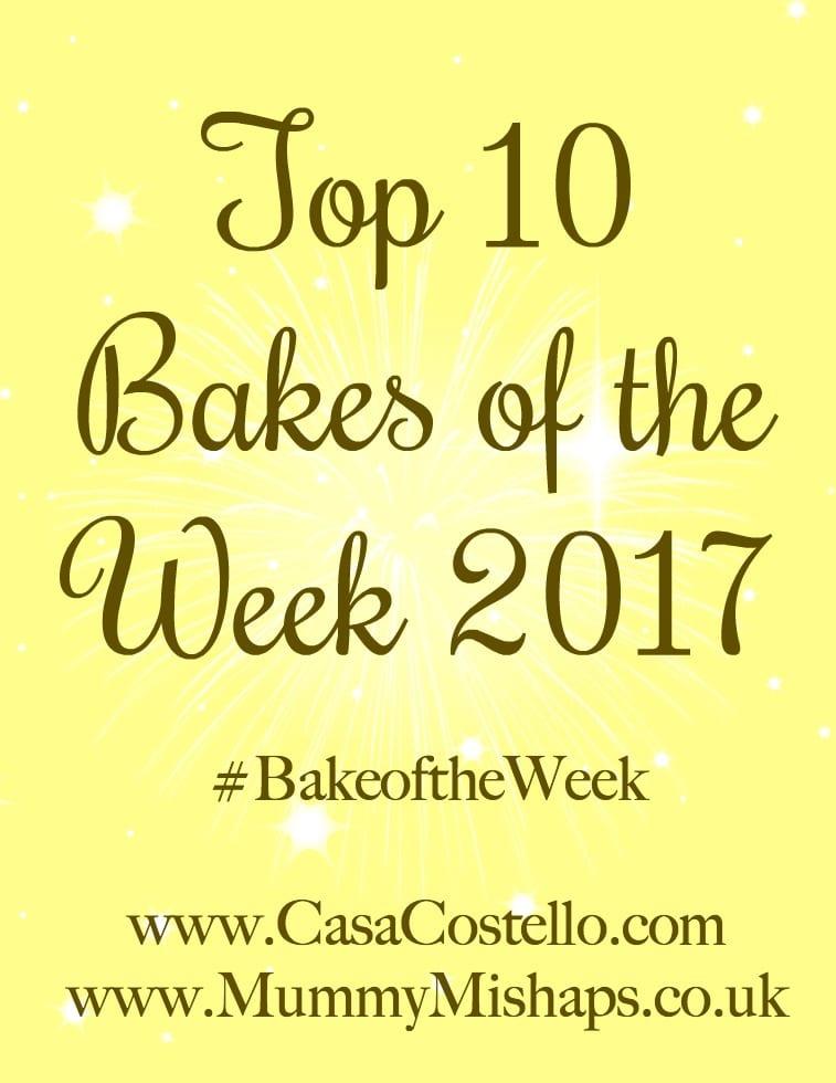 Top 10 Bakes of the Week 2017