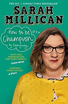 Sarah Millican How to be Champion