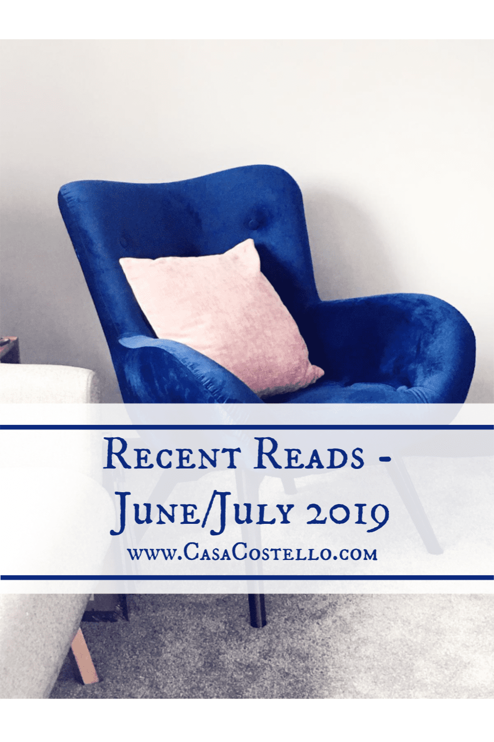 Recent Reads June July 2019 Reading Chair